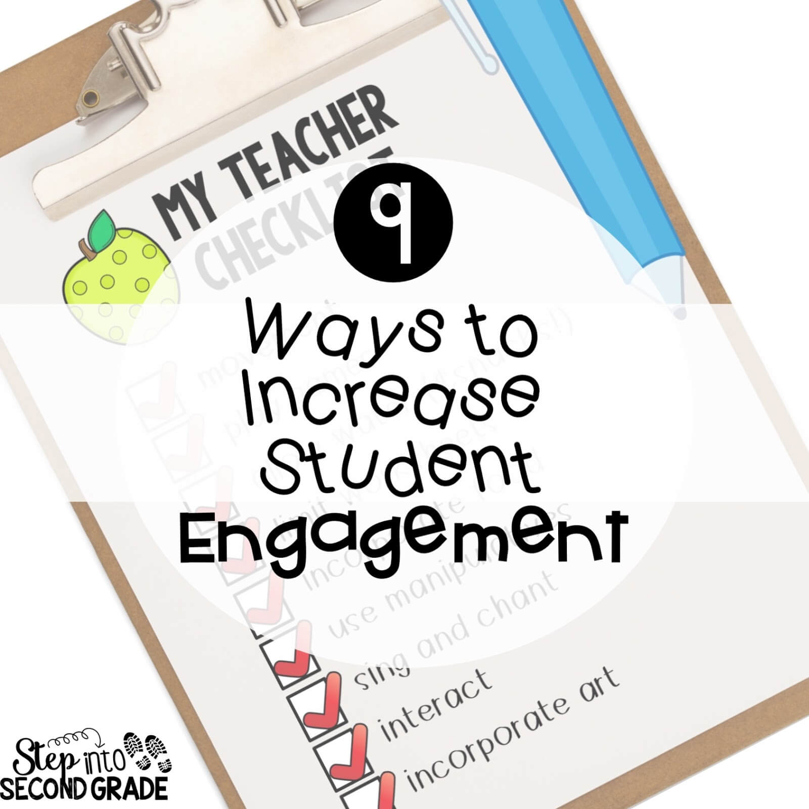 9 Ways to Increase Student Engagement - Step into 2nd Grade