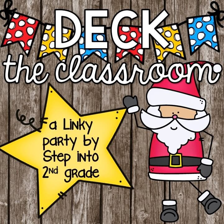 Deck the Classroom! {Join The Linky Fun!}